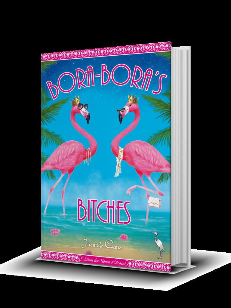 Bora-Bora's Bitches - Jacinthe Canet