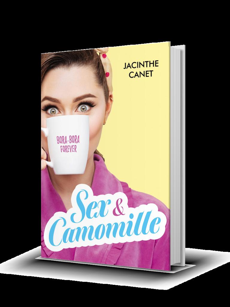 Sex & Camomille - Jacinthe Canet